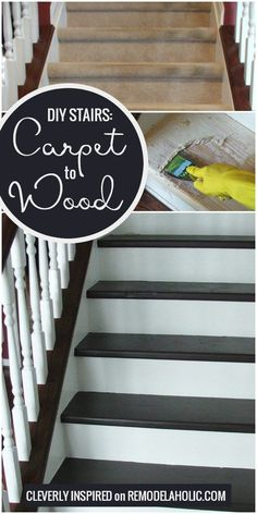 Change Your Stairs From Carpet To Wooden Treads With This Tutorial, By Cleverly … Mude Suas Escadas De Tapete Para Degraus De Madeira Com Este Tutorial, Por Inspirado Inteligentemente Em Destaque Em Remodelaholic Redo Stairs, Basement Stairs, Stair Redo, Entryway Stairs, Foyer, Stair Renovation, Staircase Remodel, Staircase Makeover, Ideas