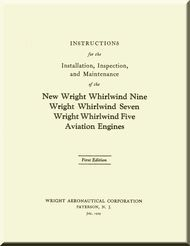 Wright Whirlwind 5 7 9   Aircraft Engine Installation, Inspection and Maintenance  Manual  ( English Language )