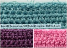 Learn how to decrease crochet without any holes in your work. We have tutorials for single crochet, half-double crochet and double crochet decreases.
