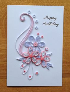 Quilling Cards for Birthday Anniversary - Quilling Paper Crafts Quilling Birthday Cards, Paper Quilling Cards, Paper Quilling Flowers, Paper Quilling Tutorial, Paper Quilling Jewelry, Paper Quilling Patterns, Quilled Paper Art, Handmade Birthday Cards, Card Birthday