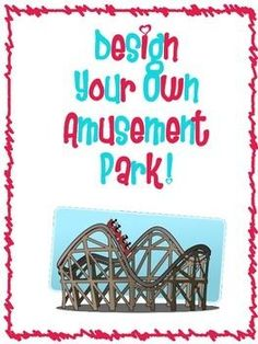 Give your students a fun project where they design their own amusement park! They will be given dimensions of the park and they will have to use that to design their park. They will need to decide dimensions for their rides and games, create menu's for their food stops with prices included, and much more!