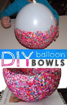 Balloon Bowls!! Easier than it looks. -- 29 creative crafts for kids that adults will actually enjoy doing, too!