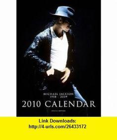 Michael Jackson Calendar 2010 (English, French and German Edition) (9780981744902) Michael Jackson , ISBN-10: 0981744907  , ISBN-13: 978-0981744902 ,  , tutorials , pdf , ebook , torrent , downloads , rapidshare , filesonic , hotfile , megaupload , fileserve