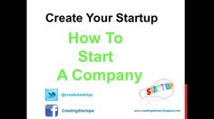 Entrepreneurs Resource - Company Creation and Business Models How to Start a Business Company - Create Your Startup Business Simple How To Guide Startups and.