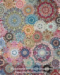 Passacaglia Quilt by Fern in Singapore with Inklingo - (This is not English Paper Piecing.) Sew with a running stitch for better results, faster. Millefiori Quilts, Circle Quilts, Hexagon Quilt, Star Quilts, Quilt Blocks, Patchwork, Quilting Projects, Quilting Designs, Quilting Ideas