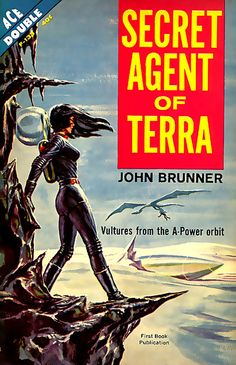 Secret agent of terra de john brunner