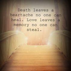 #death #heartache #love #memory #wisdom #quote