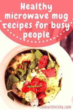Healthy Microwave Mug Recipes for Busy People