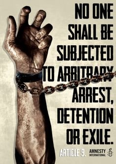 No one shall be subjected to arbitrary arrest, detention or exile
