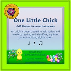 Spring Music Lesson ~ One Little Chick Orff, Rhythm & Instruments {Eighth Notes} Teaching Music, Music Teachers, Teaching Resources, Teaching Ideas, Music Lesson Plans, Music Lessons, Orff Activities, Easter Activities, Benefits Of Music Education