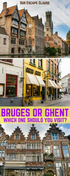 Ghent or Bruges, Gent or Brugge: how to choose between the two most famous cities in Flanders! #belgium #travel