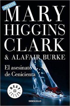 El asesinato de cenicienta de Mary Higgins Clark
