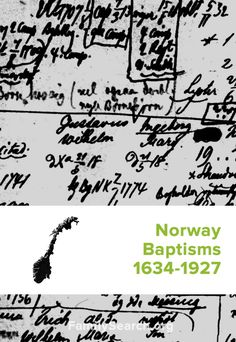 Norway Baptisms, 1634-1927 | Know that someone in your family tree was baptized from 1634-1927? Locate them with this resource tool.