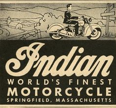 Indian - World's Finest Motorcycle