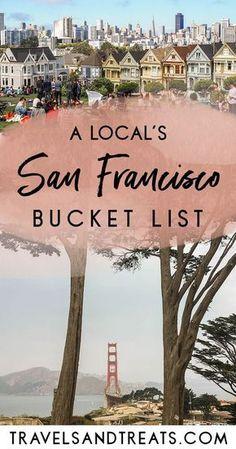 San Francisco Bucket List: Best Things to Do in San Francisco via @travelsandtreats