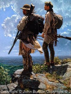"""""""Muted by the Vista"""" (atop Chestnut Ridge) by John Buxton, Artist of our Heritage - Looking very much like """"Scots-Irish Frontiersmen!"""""""