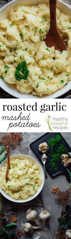 Healthy Roasted Garlic Mashed Potatoes are lighter in calories with non-fat plain yogurt, but they are far from light on flavor with layers of yummy garlic!