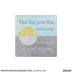 Feed Pets Kitchen Reminder | Fed Dog Cat Fish Pet Stone Magnet