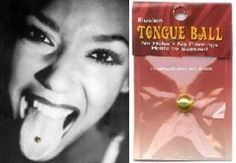 WW: 8005: B: Tongue Ball: Brass Temporary Tattoo by Tattoo Fun. $5.95. Brass. Our New Tongue Ball is sweet. No Holes! No Piercing! It attaches to your Tongue by suction. Definitely temporary-but great Fun. This quality design is washable and can be used over and over. It's a great gag, or use it to see if you want a real piercing.