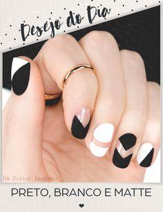 Desejo do Dia: preto, branco e matte - Unha Bonita