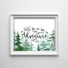 "INSTANT DOWNLOAD 8X10"" printable digital art - Nursery wall art- Let's go on an adventure - Trees - Green Watercolor effect - SKU:890"