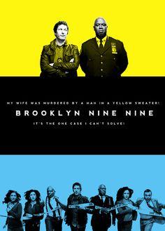 Brooklyn Nine-Nine. This show is hilarious!