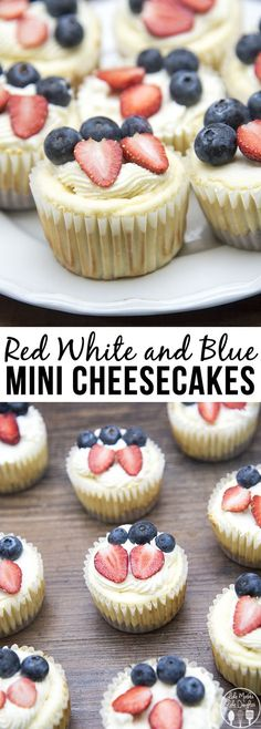 Red White and Blue Mini Cheesecakes - These adorable mini cheesecakes are delicious cheesecakes with a simple graham cracker crust, topped with homemade whipped cream, fresh strawberries and fresh blueberries.