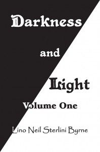 """Congratulations Lino Neil Sterlini Byrne on the release of """"Darkness and Light"""" #newreleases"""