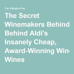 The Secret Winemakers Behind Aldi's Insanely Cheap, Award-Winning Wines