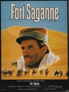 Fort Saganne (film) 1984 Réalisé par: Alain Corneau Avec : Gérard Depardieu, Philippe Noiret, Catherine Deneuve  Genre: Drame , Aventure , Romance Tourné en Tunisie