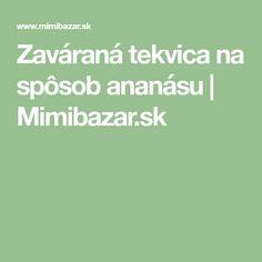 Zaváraná tekvica na spôsob ananásu | Mimibazar.sk