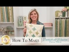 How to Make a Cathedral Window Pillow | with Jennifer Bosworth of Shabby Fabrics - YouTube