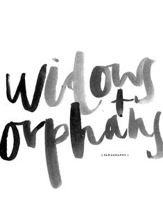 Religion that God Our Father accepts as pure and faultless is this: to look after orphans and widows in their distress and to keep oneself from being polluted by the world. James1:27