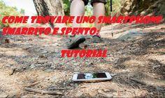 UNIVERSO NOKIA: Come trovare smartphone smarrito e spento: TUTORIA...