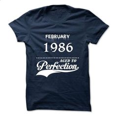 February 1986 aged to perfection - #shirt details #baseball tee. ORDER HERE => https://www.sunfrog.com/Valentines/February-1986-aged-to-perfection.html?68278