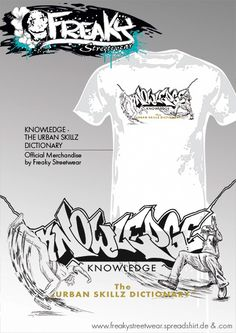 """KNOWLEDGE  Design""- Faretrade T-Shirts / Hoodies and more! http://freakystreetwear.spreadshirt.de/knowledge-the-urban-skillz-dictionary-promo-shirt-A26427192/customize/basketItem/30354512 info@ti-dablju-styles.de #knowledge #faretrade #T-Shirts #hoodies #Streetwrsr"