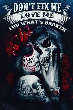 We can do this together like we should have years ago I love u forever and always will never leave my heart Skull Tattoos, Body Art Tattoos, Pin Up, True Love, My Love, Sugar Skull Art, Sugar Skulls, Chicano Art, Grim Reaper