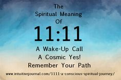 11:11 - A Conscious Spiritual Journey. Do you keep seeing repeating number sequences like 11:11? I do, and I have for the past year or so, since about January 09. It was quite puzzling to me in the beginning, but also fascinating, so I began to do some digging via the search engines and in books to find out as much as I could about this strange phenomena regarding the 11:11 time prompt.  http://www.intuitivejournal.com/1111-a-conscious-spiritual-journey/