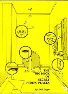 Jack Luger, The big book of secret hiding places