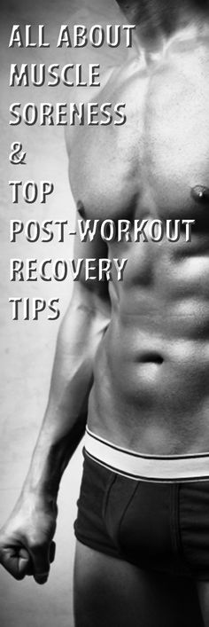 All about muscle soreness & top post-workout recovery tips. #workout #exercise #musclesoreness #musclerecovery #musclepain
