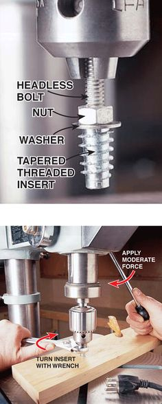 The most foolproof way to install both threaded inserts is to use an unplugged drill press and a bolt to support the insert.