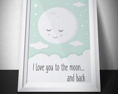 Pôster Infantil Digital - to the moon    #Iloveyoutothemoonandback #teamoatéalua #nuvem #lua #bebê #baby #quartinho #decoração #poster #maternidade #delicado #dormir #digital #papelaria #personalizados