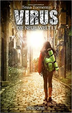 Virus: Die neue Welt (Episode 1) eBook: Emma S. Rose, Tessa Tormento: Amazon.de: Kindle-Shop