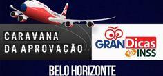 Caravana da Aprovação – Gran Dicas INSS em Belo Horizonte