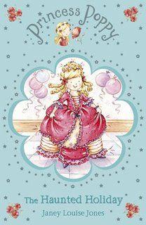 Princess Poppy: The Haunted Holiday (Princess Poppy Fiction)