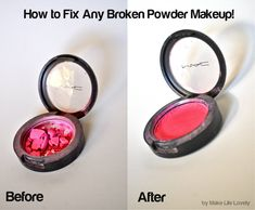 Fix Broken Powder Makeup...cover in plastic wrap and crush with finger or spoon, at a few drops rubbing alcohol, mix, press flat, leave uncovered overnight and like new again