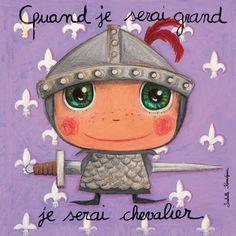 "Tableau ""Quand je serai grand je serai chevalier"" Isabelle Kessedjian"