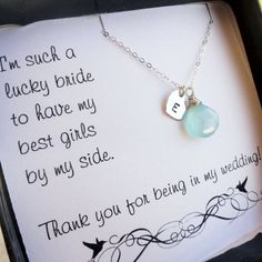 For Bridesmaids.
