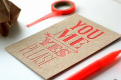 letterpress love card, you me - yes please!