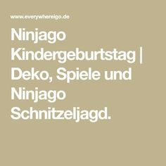 Ninjago Kindergeburtstag | Deko, Spiele und Ninjago Schnitzeljagd.